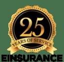EINSURANCE 25 Years of Service